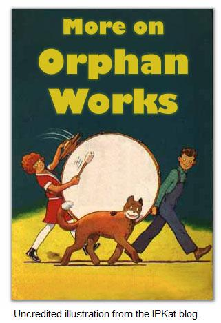More on orphan works